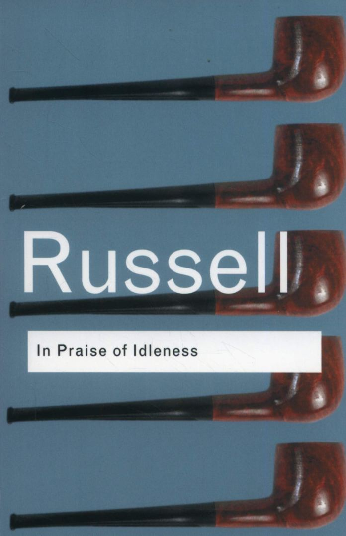 Russell_In Praise of Idleness